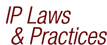 IP Laws & Practices